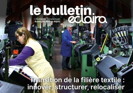 Edito du Bulletin Eclaira N°16 : Transition de la filière textile : innover, structurer, relocaliser
