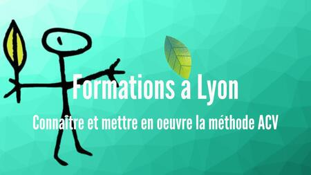 Formation à la méthode Analyse du Cycle de Vie