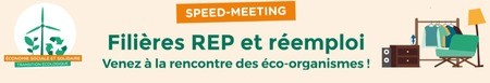 Participez au speed-meeting « Filières REP et réemploi » de la  CRESS AuRA !