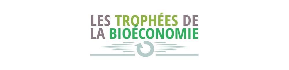 Candidatez pour la deuxième édition des Trophées de la bioéconomie