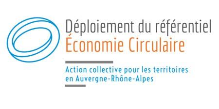 [APPEL à CANDIDATURES] - Déploiement du référentiel Economie Circulaire en Auvergne-Rhône-Alpes