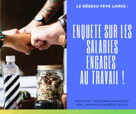 Le Réseau FEVE mène actuellement une enquête sur les salarié.e.s engagé.e.s au travail !