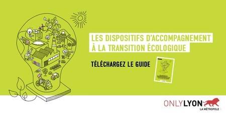 Guide des dispositifs d'accompagnement à la transition écologique pour les entreprises industrielles de la Métropole de Lyon