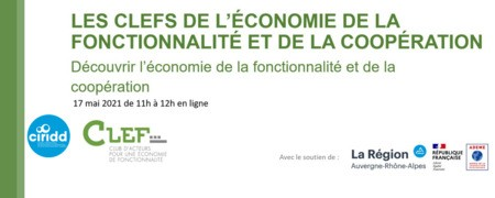 Les CLEFs de l'économie de la fonctionnalité - atelier découverte de l'EF le 17 mai à 11h