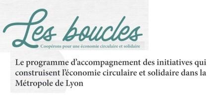 Appel à projets : Les Boucles, construire l'économie circulaire et solidaire dans la Métropole de Lyon