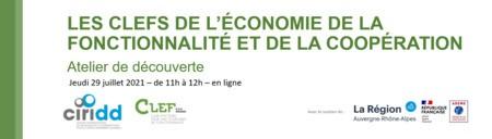 Les CLEFs de l'économie de la fonctionnalité - atelier découverte de l'EF le 29 juillet à 11h