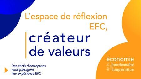L'espace de réflexion de l'EFC, créateur de valeurs