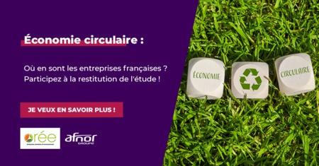 Webinaire : Restitution d'étude : l'économie circulaire et les entreprises françaises