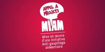 Appel à projet MIAM : Mise en œuvre d'une Initiative Anti-gaspillage aliMentaire