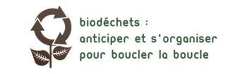 Retour sur la rencontre « Biodéchets, anticiper et s'organiser pour boucler la boucle »